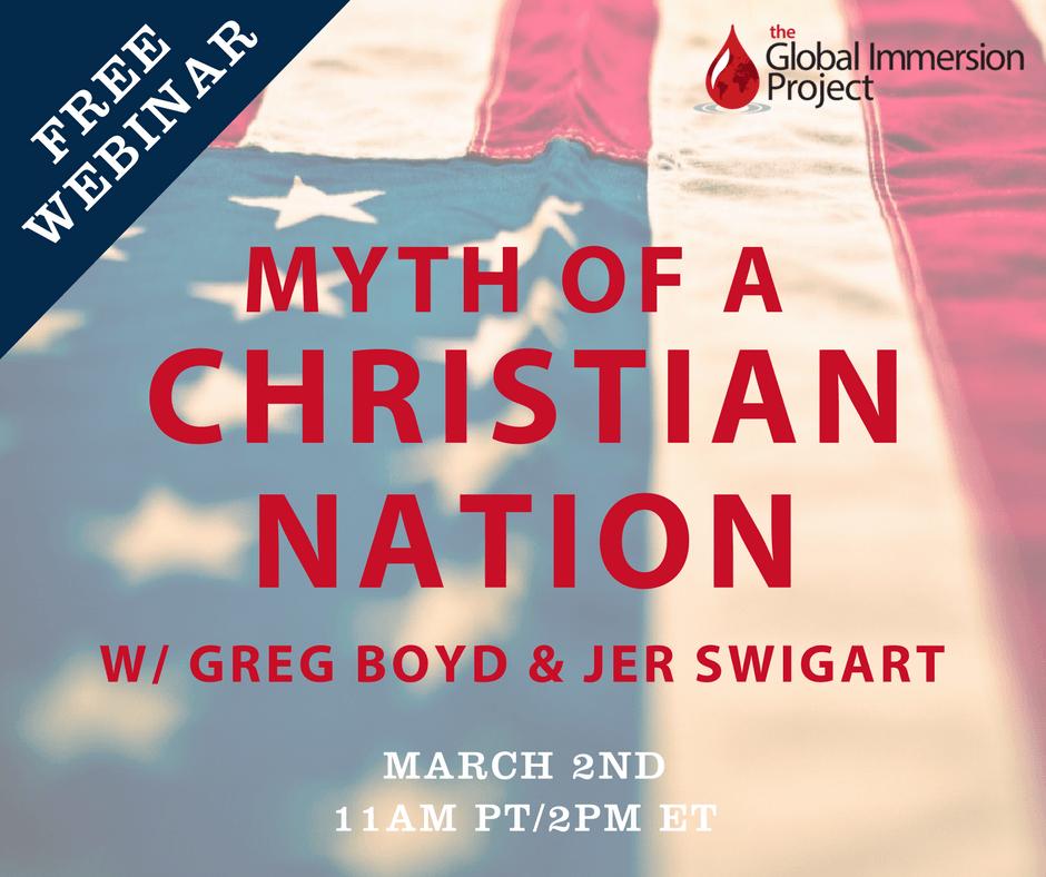 Myth of a Christian Nation w/ Greg Boyd